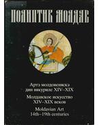 Moldavian Art of the 14th-19th centuries