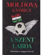 A szent labda - Moldova György