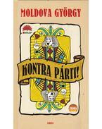 Kontra párti! - Moldova György