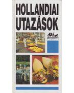 Hollandiai utazások - Moldoványi Ákos