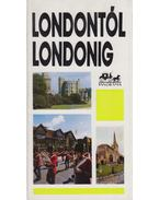 Londontól Londonig - Moldoványi Ákos