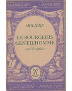 Le bourgeois gentilhomme - Moliére
