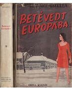 Betévedt Európába I-II. - Mollináry Gizella
