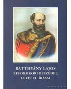Batthány Lajos reformkori beszédei, levelei, írásai - Molnár András