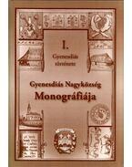 Gyenesdiás Nagyközség Monográfiája I. - Molnár András, Gál Lajos