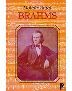 Brahms - Molnár Antal
