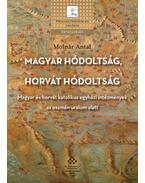 Magyar hódoltság, horvát hódoltság - Magyar és horvát katolikus egyházi intézmények az oszmán uralom alatt - Molnár Antal