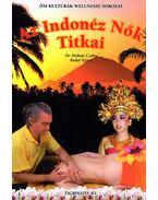 Az Indonéz Nők Titkai - Molnár Csaba
