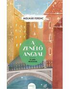 A zenélő angyal és más történetek - Molnár Ferenc