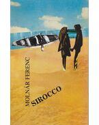 Sirocco - Molnár Ferenc