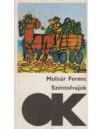 Széntolvajok - Molnár Ferenc
