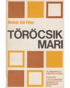 Törőcsik Mari - Molnár Gál Péter
