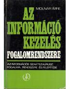 Az információkezelés fogalomrendszere - Molnár Imre