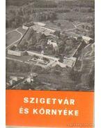 Szigetvár és környéke - Molnár Imre