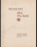 Ima 1916-ban [Versek] - Molnár Jenő