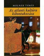 Az atlanti kultúra kibontakozása - Molnár Tamás