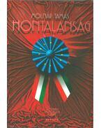 HONTALANSÁG - Molnár Tamás