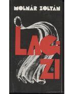 Lagzi - Molnár Zoltán