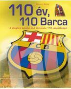 110év, 110 Barca - A világhírű katalán klub története 110 csapatképpel - Moncz Attila