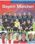 Bayern München - Moncz Attila