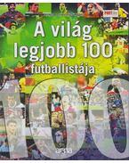 A világ legjobb 100 futballistája - Moncz Attila, Szűcs András
