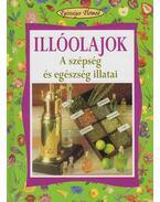 Illóolajok - Mondo, Luigi, Del Principe, Stafania