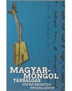 Magyar-mongol társalgás - Nádasdy Miklós