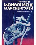 Mongolische Marchentypen (dedikált) - Lőrincz László