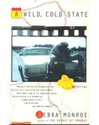 A Wild, Cold State - MONROE, DEBRA