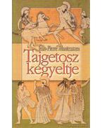 Tajgetosz kegyeltje - Montcassen, Jean-Pierre