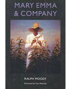 Mary Emma and Company - MOODY, RALPH