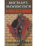 A bika és a dárda - Moorcock, Michael