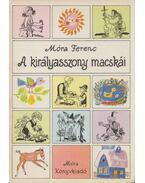 A királykisasszony macskái - Móra Ferenc