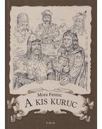 A kis kurucz - Móra Ferenc