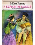 A szalontai kovács - Móra Ferenc