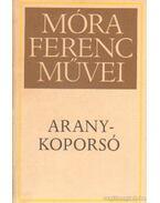 Aranykoporsó - Móra Ferenc