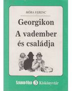 Georgikon / A vadember és családja - Móra Ferenc
