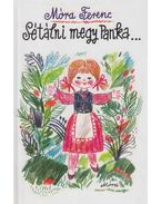 Sétálni megy Panka... - Móra Ferenc