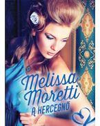 A hercegnő - Moretti, Melissa