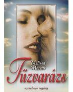 Tűzvarázs - Moretti, Melissa