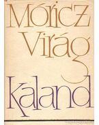 Kaland - Móricz Virág