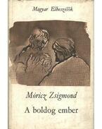 A boldog ember - Móricz Zsigmond