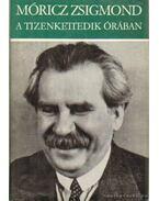 A tizenkettedik órában - Tanulmányok III. - Móricz Zsigmond