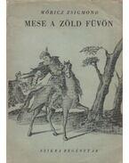 Mese a zöld füvön - Móricz Zsigmond