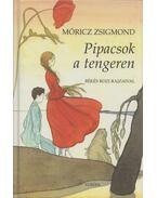 Pipacsok a tengeren - Móricz Zsigmond