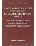 Angol-orosz-magyar statisztikai és számítástechnikai szótár - Morozenko-Hegedűs