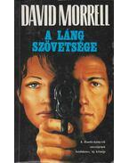 A láng szövetsége - Morrell, David