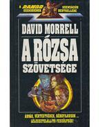 A rózsa szövetsége - Morrell, David