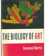 The Biology of Art - Morris, Desmond