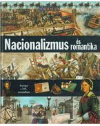 Nacionalizmus és romantika - Morris, Neil